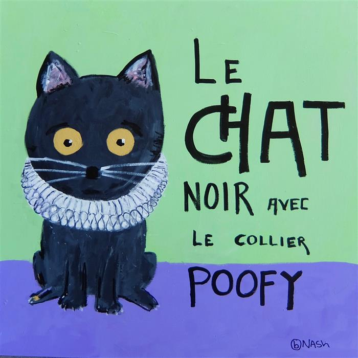 Discover Original Art by Brian Nash | Le Chat Noir Avec Le Collier Poofy acrylic painting | Art for Sale Online at UGallery