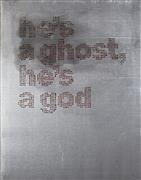 Minimalism art,Street Art art,Non-representational art,other media,He's a Ghost, He's a God